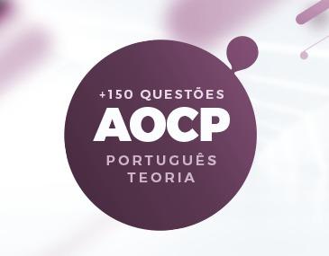AOCP - Português - Teoria e 150 Questões