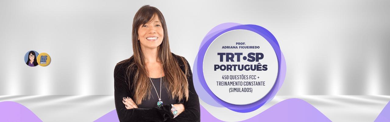 TRT-SP 450 QUESTÕES FCC + TREINAMENTO
