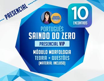 Português Saindo do Zero - Presencial Vip