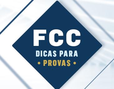 FCC - Dicas para a Prova