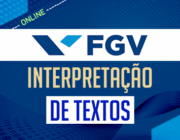 FGV - Interpretação de Textos