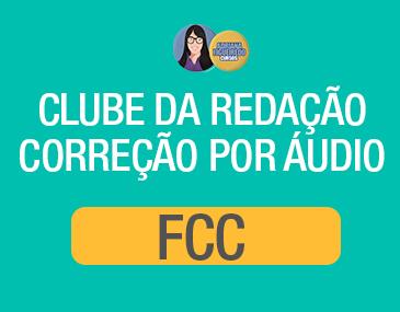 Clube da Redação Correção por Áudio - FCC