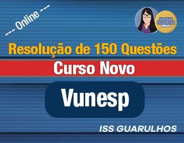 Resolução de 150 Questões - 2019 - Vunesp
