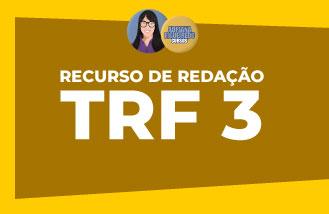 Recurso de Redação  - TRF 3