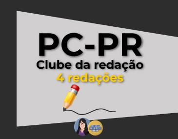 Correção de 4 Redações - PC-PR