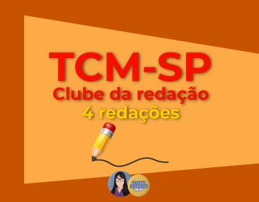 Correção de 4 Redações - TCM-SP