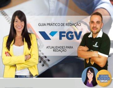 Guia Prático De Temas FGV - Prof. Adriana Figueiredo E Prof. Rodolfo Gracioli