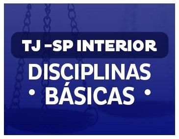 Teoria + Questões -  TJ/SP :  Disciplinas Básicas - Profs Adriana Figueiredo, Brunno Lima, e  Renato da Costa