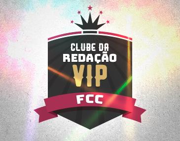 Clube da redação Vip - FCC