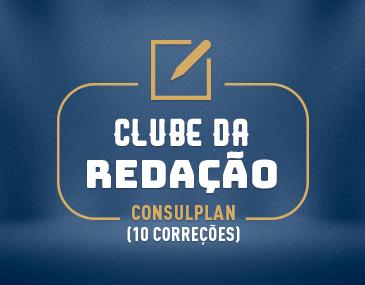 Clube da Redação - Consulplan - 10 correções