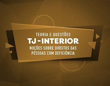 Teoria + Questões - TJ-SP Interior: Noções sobre Direitos das Pessoas com Deficiência - Prof. Carlos Eduardo Guerra