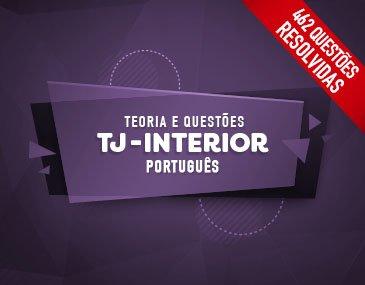 Teoria + Questões - TJ-SP Interior: Português - Prof. Adriana Figueiredo