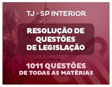 TJ-SP Interior - Curso de 1.011 Questões de Direito - Prof. Carlos Eduardo Guerra
